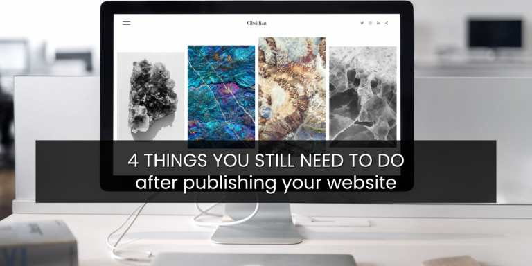 4 things you still need to do after publishing your website